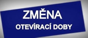 Česká Skalice - změna provozní doby