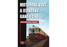 Motorové vozy a jednotky Ganz u ČSD - 1.díl