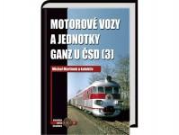 Motorové vozy a jednotky Ganz u ČSD 3.díl